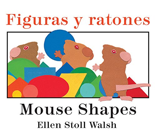 Figuras Y Ratones / Mouse Shapes Bilingual Board Book