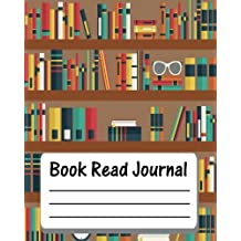Book Read Journal : Reading Log Gift For Book Lovers - Reading Journal - 8x10 and 110 Pages - Many Book In Library Cover - For Record a Book Reading Vol.2: Reading Log