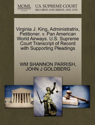 virginia-j-king-administratrix-petitioner-v-pan-american-world-airways-us-supreme-court-transcript-o
