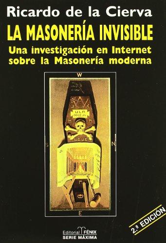 Masoneria Invisible, La por Aa.Vv.