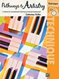 Pathways to Artistry Technique, Bk 1: A Method for Comprehensive Technical and Musical Development
