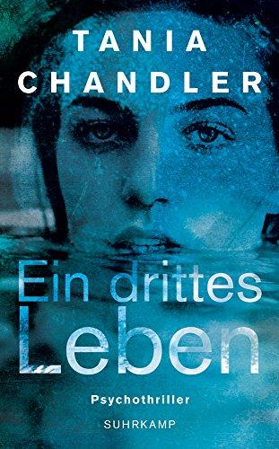 Chandler, Tania: Ein drittes Leben