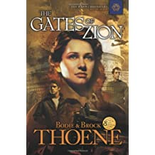 The Gates of Zion (Zion Chronicles (Paperback))