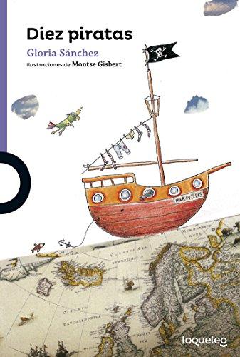 Diez piratas por Gloria Sanchez