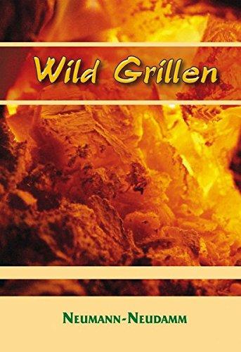 wild kitchen project rezepte und erfahrungen fur liebhaber von wild bbq und outdoorkuche