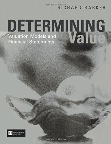 Determining Value: Valuation Models and Financial Statements por Richard Barker
