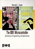 The 8051 Microcontroller: Architecture, Programming and Applications