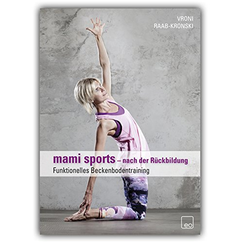 mami sports - funktionelles Beckenbodentraining (DVD) / Mami Fitness nach der Geburt / nach der Rückbildungsgymnastik