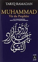 Muhammad: Vie Du Prophete: Les Enseignements Spirituels Et Contemporains (French Edition) by Tariq Ramadan (2008-10-16)