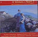 A Woman's Heart 2 by VARIOUS ARTISTS (1994-12-01)