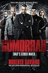 Gomorrah: Italy's Other Mafia (English Edition)