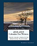 2018-2019 Calendar for Writers: Two-Year Creative Writing Planner