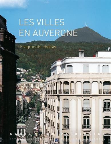 Ville en Auvergne, fragments choisis par Collectif
