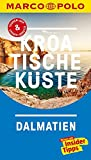 MARCO POLO Reiseführer Kroatische Küste Dalmatien: Reisen mit Insider-Tipps. Inklusive kostenloser Touren-App & Update-Service