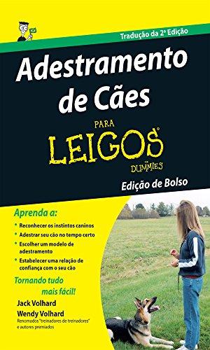 Adestramento De Ces Para Leigos (Em Portuguese do Brasil)