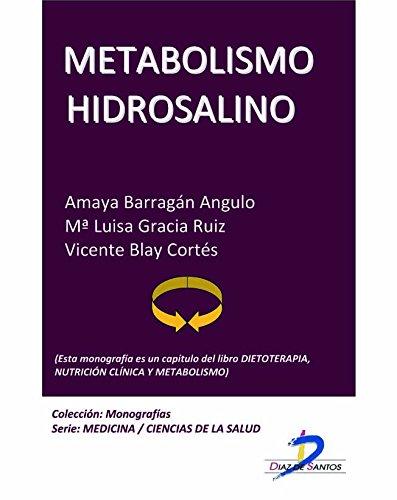 Descargar libros en pdf gratis. Metabolismo hidrosalino (Este capítulo pertenece al libro Dietoterapia, nutrición clínica y metabolismo): 1 PDF ePub MOBI