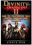 Divinity Original Sin 2 Game, PS4, Walkthroughs, Skills, Crafting, Download Guide Unofficial