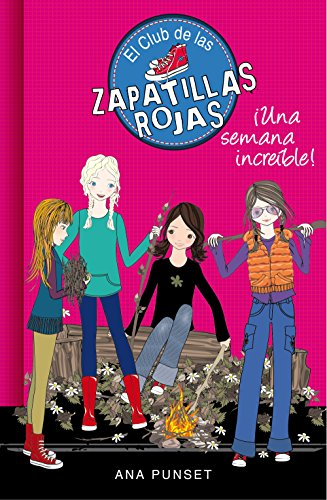 Una semana increíble (Serie El Club de las Zapatillas Rojas 5) por Ana Punset