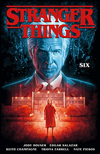 Stranger Things: SIX (Graphic Novel Volume 2)