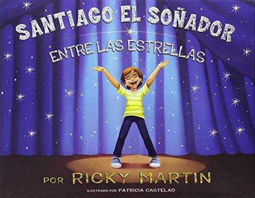 Santiago el Sonador: Entre las Estrellas