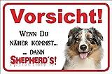 Schild - Vorsicht Australian Shepherd - Vorsicht sonst Shepherd´s - BLUE-MERLE Aussie Hund Warnschild Achtung Türschild (20x30cm)