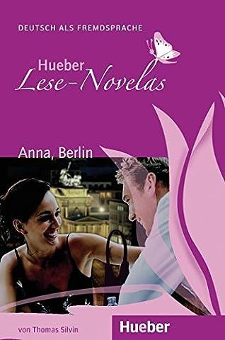 Hueber Lese-Novelas: Anna, Berlin - Leseheft