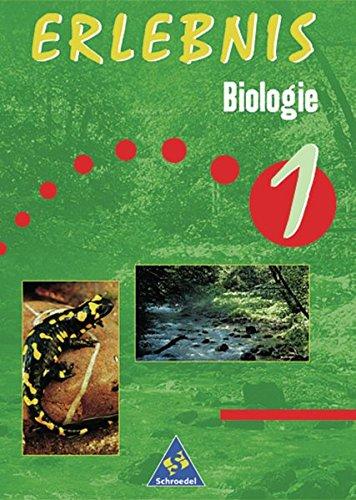 Erlebnis Biologie - Allgemeine Ausgabe 1999 für das 5. und 6. Schuljahr: Schülerband 1