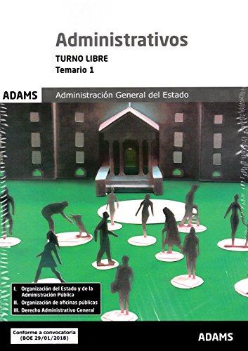 Temario 1 Administrativos Administración del Estado, turno libre por Obra colectiva
