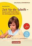 Lehrerbücherei Grundschule: Zeit für die Schrift - Lesen und Schreiben im Anfangsunterricht: Buch mit Kopiervorlagen über Webcode