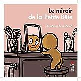 """Afficher """"Le Miroir de la petite bête"""""""