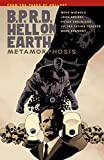 Image de B.P.R.D Hell On Earth Volume 12 : Metamorphosis