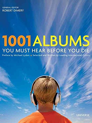 [1001 Albums You Must Hear Before You Die] (By: Robert Dimery) [published: March, 2010]