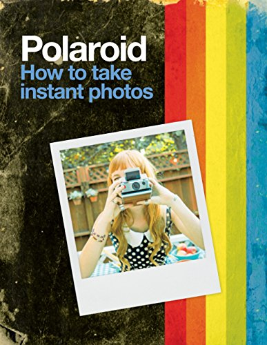 polaroid-how-to-take-instant-photos