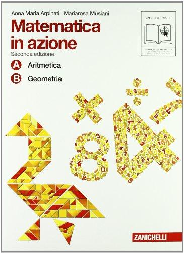 Matematica in azione. Tomi A-B: Aritmetica-Geometria. Con fascicolo di pronto soccorso. Per la Scuola media. Con espansione online: 1