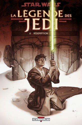 Star Wars - La Légende des Jedi T06 : Rédemption