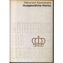 Ausgewählte Werke (Nobelpreis für Literatur 1968)