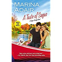 A Taste of Sugar (Sugar, Georgia) by Marina Adair (2015-08-25)