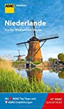 ADAC Reiseführer Niederlande: Der Kompakte mit den ADAC Top Tipps und cleveren Klappkarten