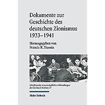 Dokumente zur Geschichte des deutschen Zionismus 1933-1941 (Schriftenreihe wissenschaftlicher Abhandlungen des Leo Baeck Instituts)