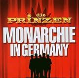 Songtexte von Die Prinzen - Monarchie in Germany