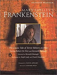 Mary Shelley's Frankenstein: A Classic Tale of Terror Reborn on Film (Newmarket Pictorial Moviebook) by Kenneth Branagh (1994-11-01)