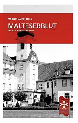 Malteserblut: und andere skurril-amüsante Geschichten