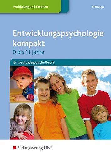 Entwicklungspsychologie kompakt: für sozialpädagogische Berufe: Schülerband