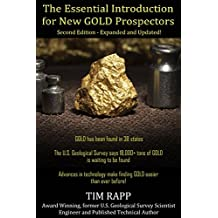 The Essential Introduction for New Gold Prospectors, Second Edition: Expanded and Updated! (English Edition)