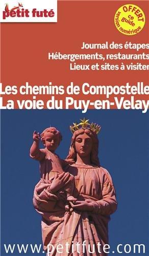 La voie du Puy-en-Velay : Les chemins de Compostelle
