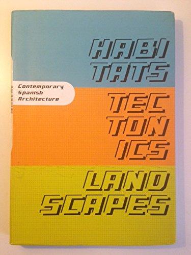 Habitats Tectonics Landscapes