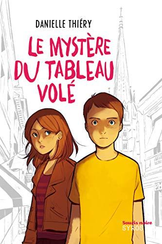 Download Le mystère du tableau volé (Souris noire)
