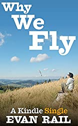 Why We Fly: The Meaning of Travel in a Hyperconnected Age (Kindle Single)