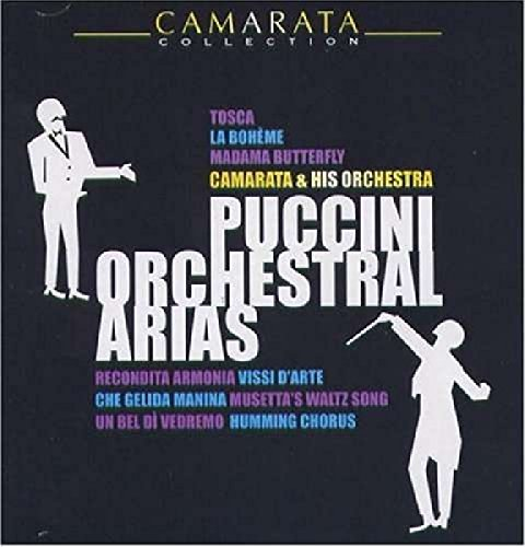 Puccini Orchestral Arias [Import anglais]