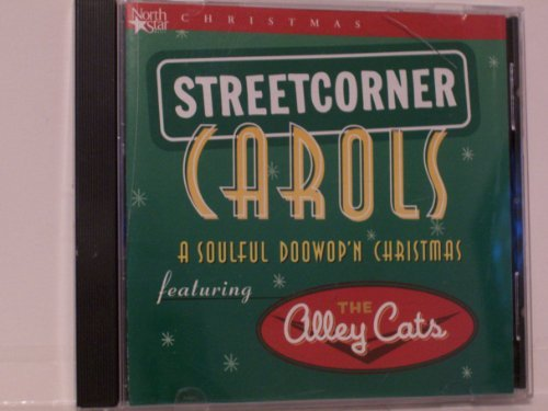 street corner carols by alley cats - Have Yourself A Merry Little Christmas Lyrics